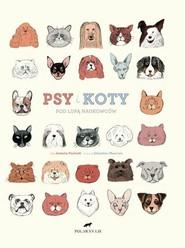 okładka Psy i koty pod lupą naukowców, Książka   Fischetti Antonio