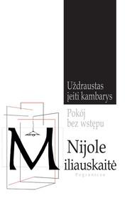 okładka Pokój bez wstępu, Książka   Miliauskaite Nijole