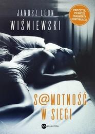 okładka Samotność w sieci, Książka | Janusz L. Wiśniewski