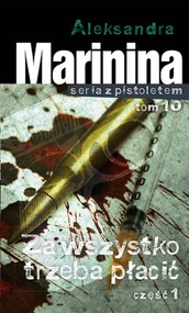 okładka Za wszystko trzeba płacić Część 1, Książka | Aleksandra Marinina
