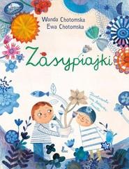 okładka Zasypiajki, Książka | Chotomska Wanda