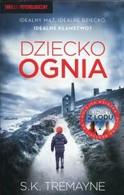 okładka Dziecko ognia, Książka | S.K.  Tremayne