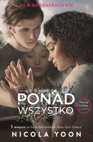 okładka Ponad wszystko, Książka | Nicola Yoon