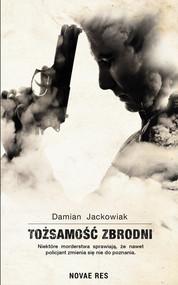 okładka Tożsamość zbrodni, Książka   Damian  Jackowiak