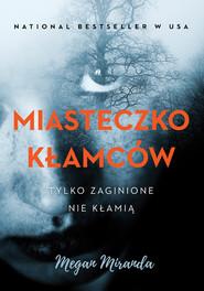 okładka Miasteczko kłamców, Książka | Miranda Megan