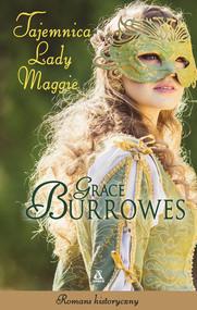 okładka Tajemnica lady Maggie, Książka   Grace Burrowes