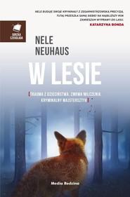 okładka W lesie, Książka | Nele Neuhaus