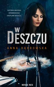 okładka W deszczu, Ebook | Anna Dąbrowska