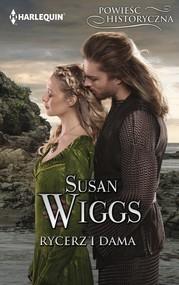 okładka Rycerz i dama, Ebook | Susan Wiggs