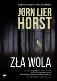 okładka Zła wola, Ebook | Jørn Lier Horst