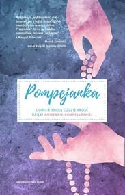 okładka Pompejanka Odmień swoją codzienność dzięki nowennie pompejańskiej, Książka | Tomasz Nowak