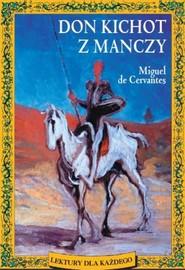 okładka Don Kichot z Manczy, Książka | Miguel Cervantes
