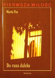 okładka Do rana daleko, Książka | Marta Fox