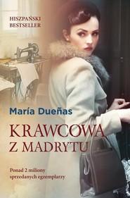 okładka Krawcowa z Madrytu, Książka | Maria Duenas