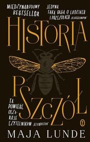 okładka Historia pszczół, Książka   Maja Lunde