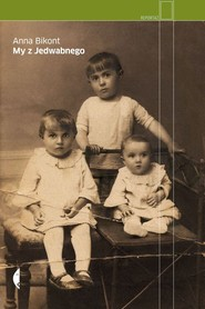 okładka My z Jedwabnego, Książka | Anna Bikont