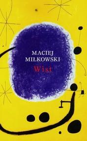 okładka Wist, Książka | Miłkowski Maciej