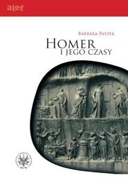 okładka Homer i jego czasy, Książka | Patzek Barbara