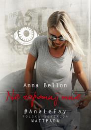 okładka Nie zapomnij mnie. The Last Regret 2, Książka | Anna Bellon
