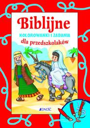 okładka Biblijne kolorowanki i zadania dla przedszkolaków, Książka | Nosek Bogusław