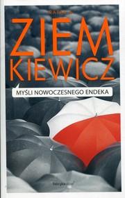 okładka Myśli nowoczesnego endeka, Książka   Rafał A. Ziemkiewicz