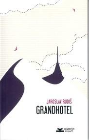 okładka Grandhotel Powieść nad chmurami, Książka   Jaroslav Rudiš