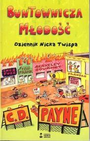 okładka Buntownicza młodość, Książka   C. D. Payne