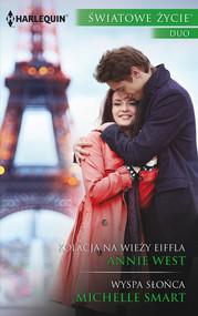 okładka Kolacja na wieży Eiffla Wyspa słońca, Książka | Annie West, Michelle Smart