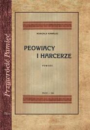 okładka Peowiacy i harcerze Powieść z czasów wojny światowej, Książka   Kawalec Romuald