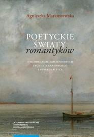 okładka Poetyckie światy romantyków, Książka | Markuszewska Agnieszka