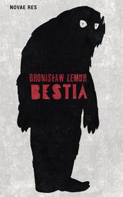 okładka Bestia, Książka | Bronisław  Lemur