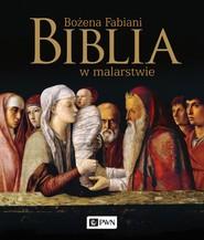 okładka Biblia w malarstwie, Książka   Bożena Fabiani