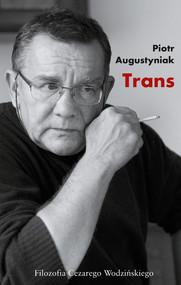 okładka Trans, Książka   Piotr Augustyniak