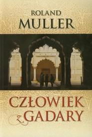 okładka Człowiek z Gadary, Książka | Roland  Muller