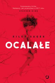 okładka Ocalałe, Książka | Riley Sager