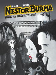 okładka Nestor Burma Tom 1 Mgła na moście Tolbiac, Książka   Leo Malet, Jaques Tardi