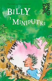 okładka Billy i Miniputki, Książka | Roald Dahl