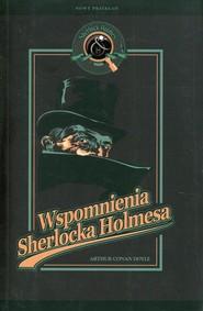 okładka Wspomnienia Sherlocka Holmesa, Książka | Arthur Conan Doyle