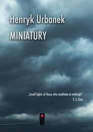 okładka Miniatury, Ebook | Urbanek Henryk