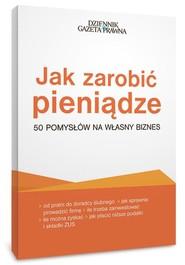 okładka Jak zarobić pieniądze 50 pomysłów na własny biznes, Książka | Przemysław Puch