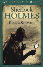 okładka Sherlock Holmes Dolina Strachu, Książka | Arthur Conan Doyle
