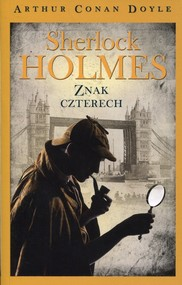 okładka Sherlock Holmes Znak czterech, Książka | Arthur Conan Doyle