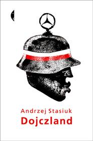 okładka Dojczland, Książka | Andrzej Stasiuk