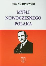 okładka Myśli nowoczesnego Polaka, Książka | Roman Dmowski