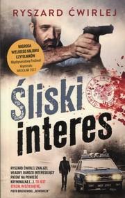 okładka Śliski interes, Książka | Ryszard Ćwirlej