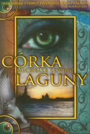 okładka Córka Laguny, Książka | Lovric Michelle