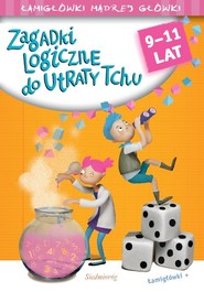okładka Zagadki logiczne do utraty tchu 9-11 lat, Książka | Tamara Michałowska