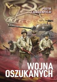 okładka Wojna oszukanych, Książka | Piotr Langenfeld
