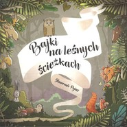 okładka Bajki na leśnych ścieżkach, Książka | Pejas Sławomir