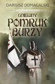 okładka Gniewny pomruk burzy, Książka | Dariusz  Domagalski